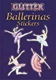 img - for Glitter Ballerinas Stickers (Dover Little Activity Books Stickers) book / textbook / text book