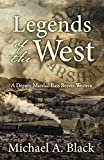 Image of Legends of the West (A Deputy Marshal Bass Reeves Western)