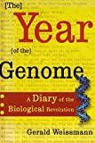 The Year of the Genome, Gerald Weissmann, 0805072926