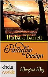 Barefoot Bay: Paradise by Design (Kindle Worlds Novella)