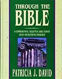 Through the Bible, Patricia J. David, 0898271312