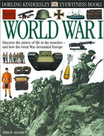Download Eyewitness: World War I (Eyewitness Books) pdf epub