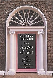 Les anges dînent au Ritz : nouvelles, Trevor, William