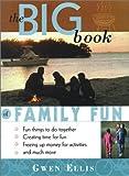 Big Book of Family Fun, Gwen Ellis, 0517163551