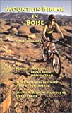 img - for Mountain Biking in Boise book / textbook / text book