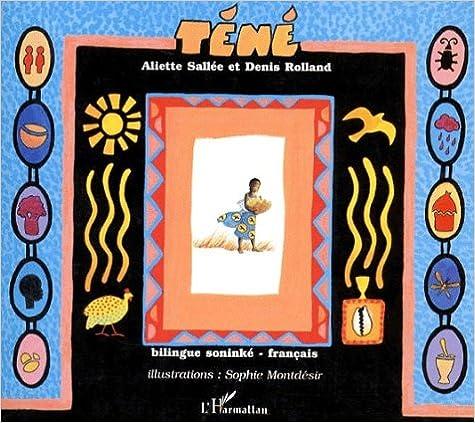 Lire un Tene soninke-français bilingue pdf epub