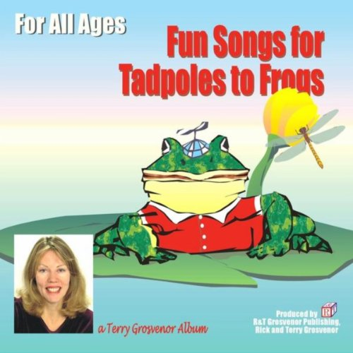 Fun Songs for Tadpoles to Frogs (Terry Frog)
