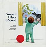 Woosh, I Hear a Sound, Emily Hearn, 0920236596