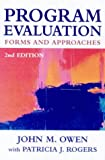 Program Evaluation : Forms and Approaches, Owen, John M., IV and Rogers, Patricia, 1864487844