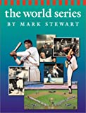 The World Series, Mark Alan Stewart and Mark Stewart, 053111953X