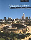Cleveland Stadium, James A. Toman and Gregory G. Deegan, 0936760109