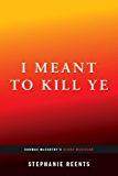 I Meant to Kill Ye: Cormac McCarthy's Blood Meridian (Afterwords)