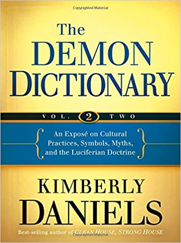 The Demon Dictionary Volume Two An Expos On Cultural Practices