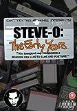 Steve-O - The Early Years [DVD]