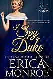 I Spy a Duke: Dark, Suspenseful Regency Spy Romance (Covert Heiresses Book 1)