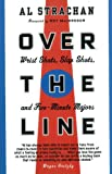 img - for Over the Line: Wrist Shots, Slap Shots, and Five-Minute Majors book / textbook / text book