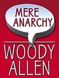 Mere Anarchy, Woody Allen, 0786298545