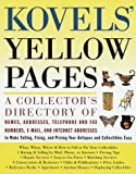 Kovels' Yellow Pages, Ralph M. Kovel and Terry H. Kovel, 0609804170
