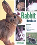 The Rabbit Handbook (Pet Handbooks)