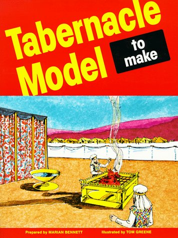 Tabernacle Model to Make (Model Of The Tabernacle)