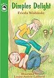 Dimples Delight, Frieda Wishinsky, 1551433621