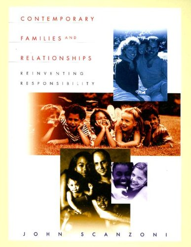 Contemporary Families and Relationships: Reinventing Responsibility