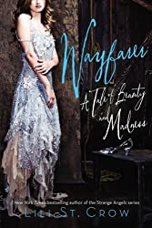 Wayfarer: A Tale of Beauty and Madness (Tales of Beauty and Madness Book 2)