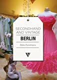 Secondhand and Vintage Berlin, Delia Dumitrescu, 1908126175