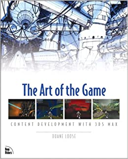 The Art of the Game: Content Development with 3ds Max
