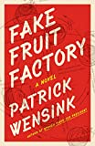 Image of Fake Fruit Factory
