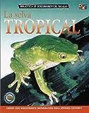 La Selva Tropical, Rosie McCormick, 1587287021