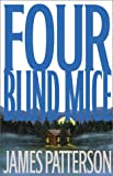 Four Blind Mice, James Patterson, 0316147869