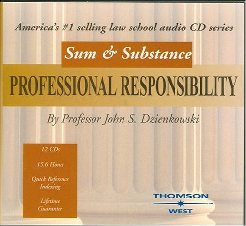 Sum and Substance Audio on Professional Responsibility by West Academic Publishing