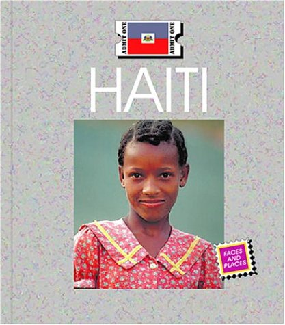 Haiti (Countries: Faces and Places)