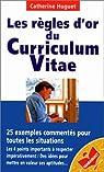 Les règles d'or du curriculum vitae par Huguet