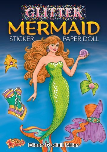 By Eileen Rudisill Miller - Glitter Mermaid Sticker Paper Doll (Dover Little Activity Books P (Act Csm St) (2009-08-06) [Paperback]