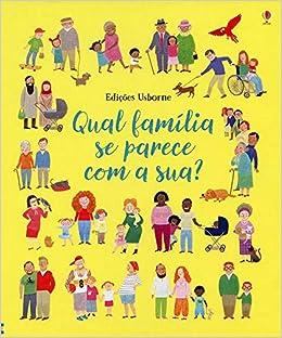 Qual Familia Se Parece Com A Sua Em Portugues Do Brasil Usborne