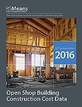 RSMeans Open Shop BCCD 2016 (Rsmeans Open Shop Building Construction Costs Data)