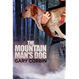 The Mountain Man's Dog (The Mountain Man Mysteries Book 1)