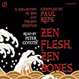 Bargain Audio Book - Zen Flesh  Zen Bones