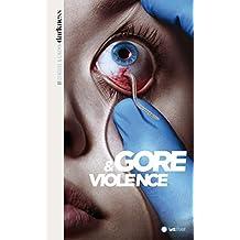 Darkness, censure et cinéma (1. Gore & violence) (French Edition)