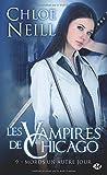 Les Vampires de Chicago, Tome 9: Mords un autre jour
