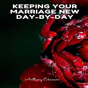 Keeping Your Marriage New Day-by-Day Audiobook