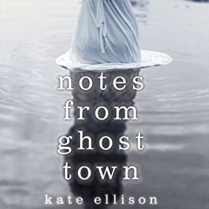 Notes from Ghost Town Audiobook