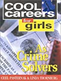 img - for Cool Careers for Girls as Crime Solvers book / textbook / text book