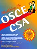 img - for Mastering the OSCE/CSA: Objective Structured Clinical Examination/Clinical Skills Assessment book / textbook / text book