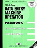 Data Entry Machine Operator, Jack Rudman, 0837324092