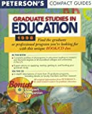 Peterson's Compact Guides: Graduate Studies in Education 1998