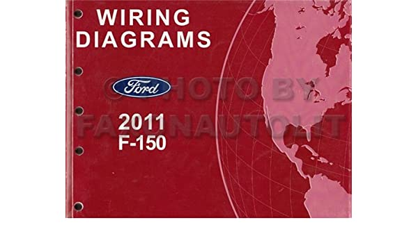 2011 F-150 WIRING DIAGRAMS: Ford Motor Company: Amazon.com ... on