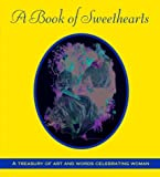 A Book of Sweethearts, Random House Value Publishing Staff, 0517162709